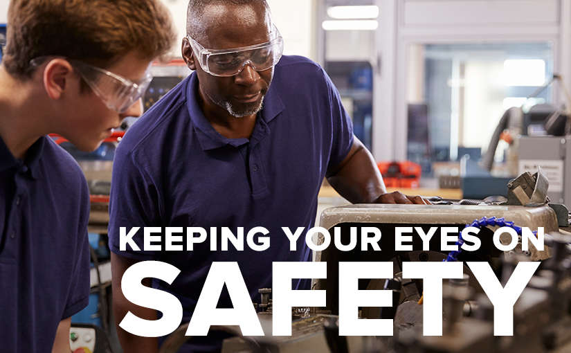 Keeping Your Eyes on Safety