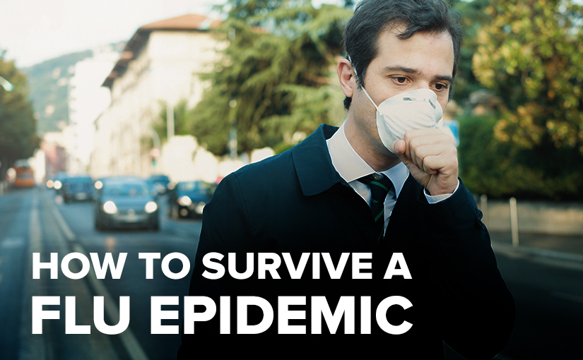 How to Survive a Flu Epidemic